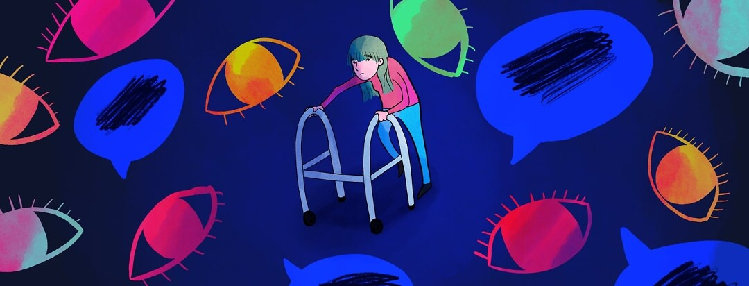 woman using walker surrounded by eyes and speech bubbles